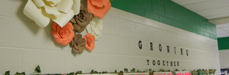 Decorated Hallway reading Growing Together