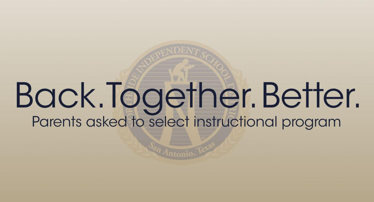 Back Together Better parents asked to select instructional program on tan background with northside logo