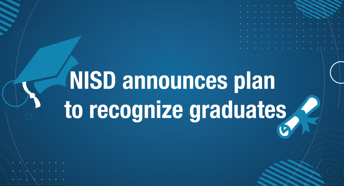 NISD announces plan to recognize graduates on blue background