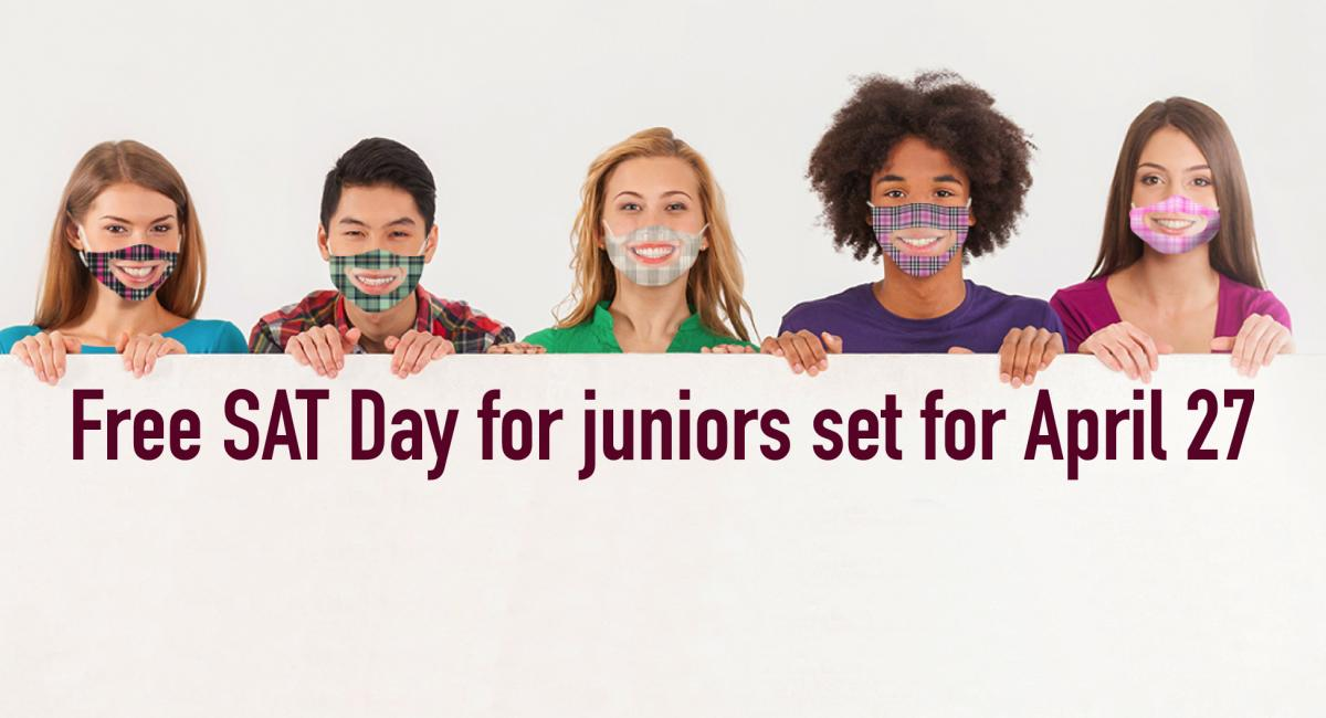 Free SAT Day for juniors on April 27