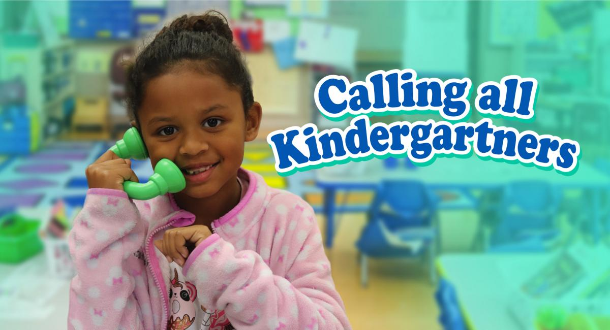 Calling all kindergartners with girl holding a play phone