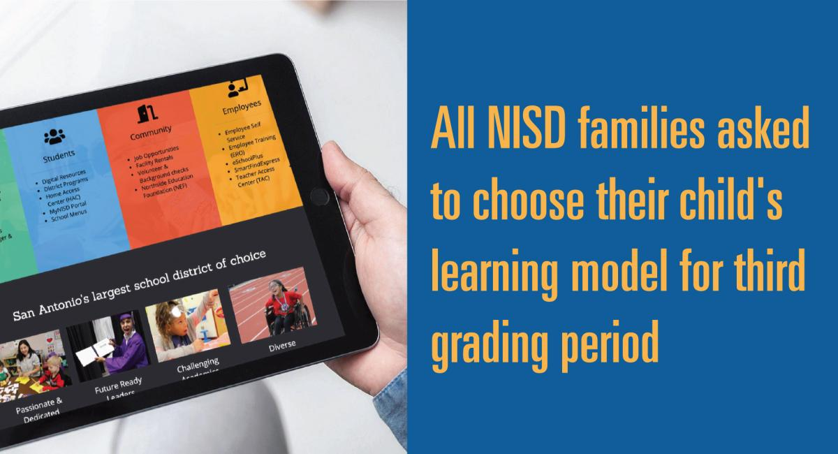 All NISD families to choose there learning model for third grading period with a picture of the website