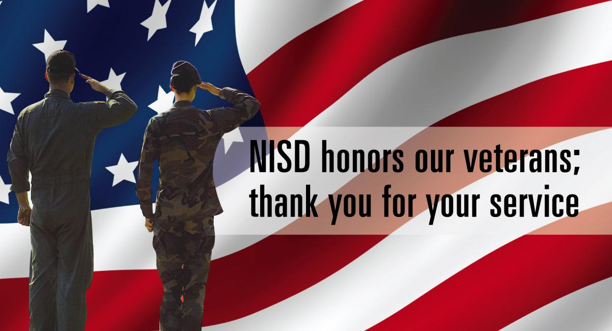 NISD honors our veterans; thank you for your service with US flag in background