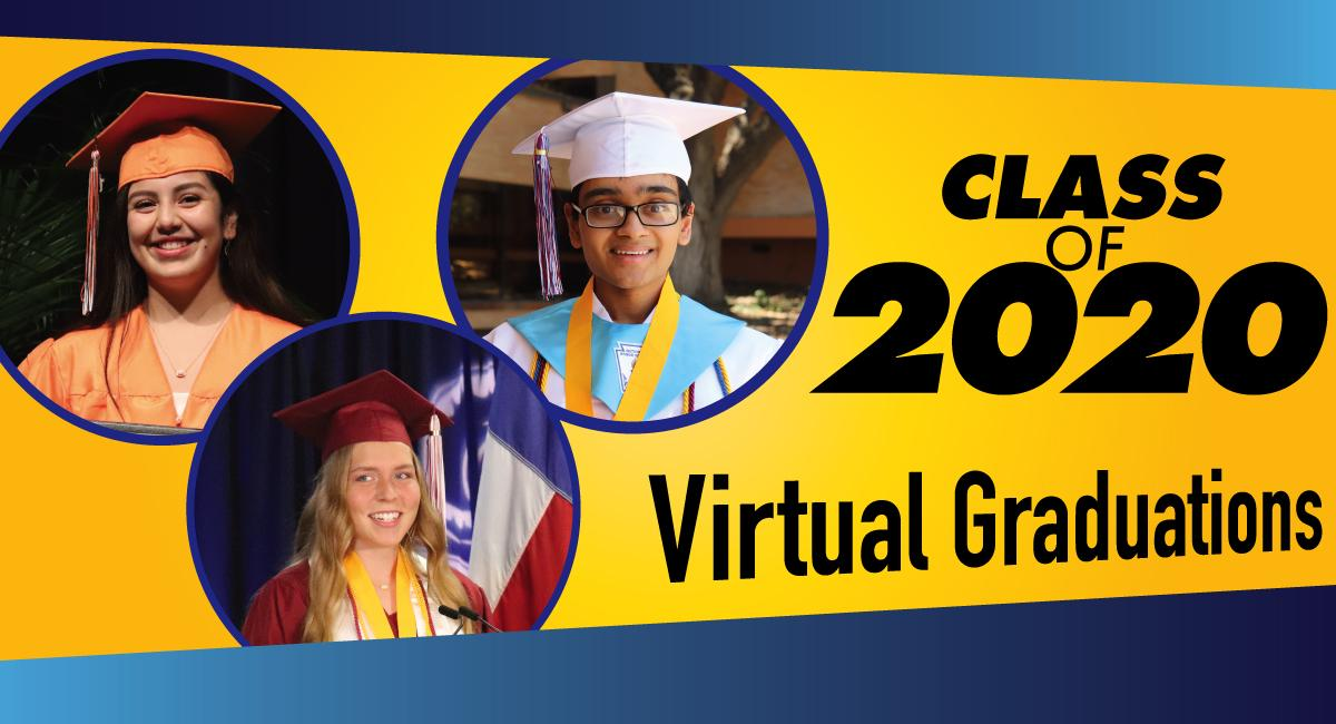 Class of 2020 Virtual Graduations with three pix of students in grad attire