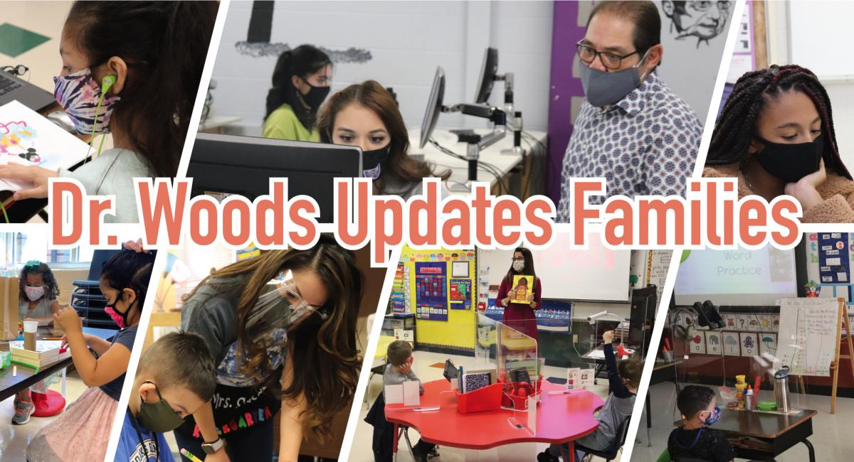Collage of classroom pics with text- Dr. Woods Updates Families