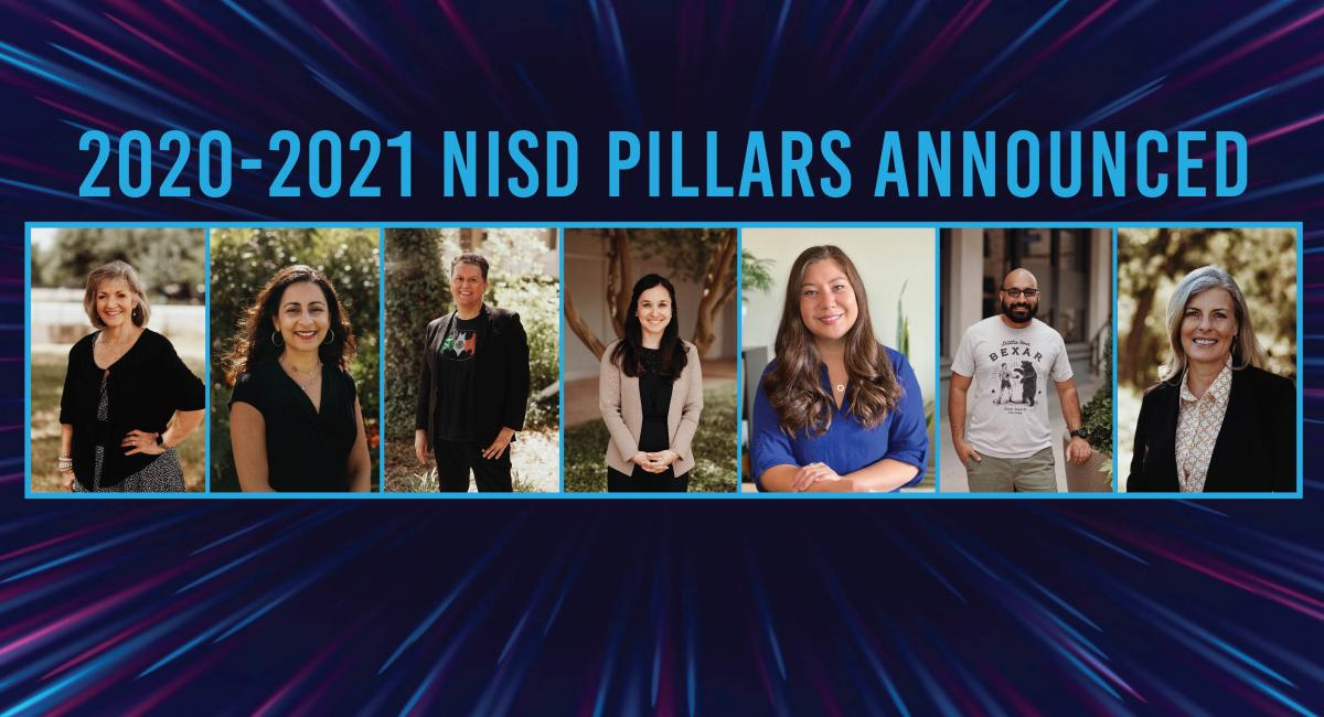 2020-2021 NISD Pillars Announced with pix of each of the 7 pillar recipients