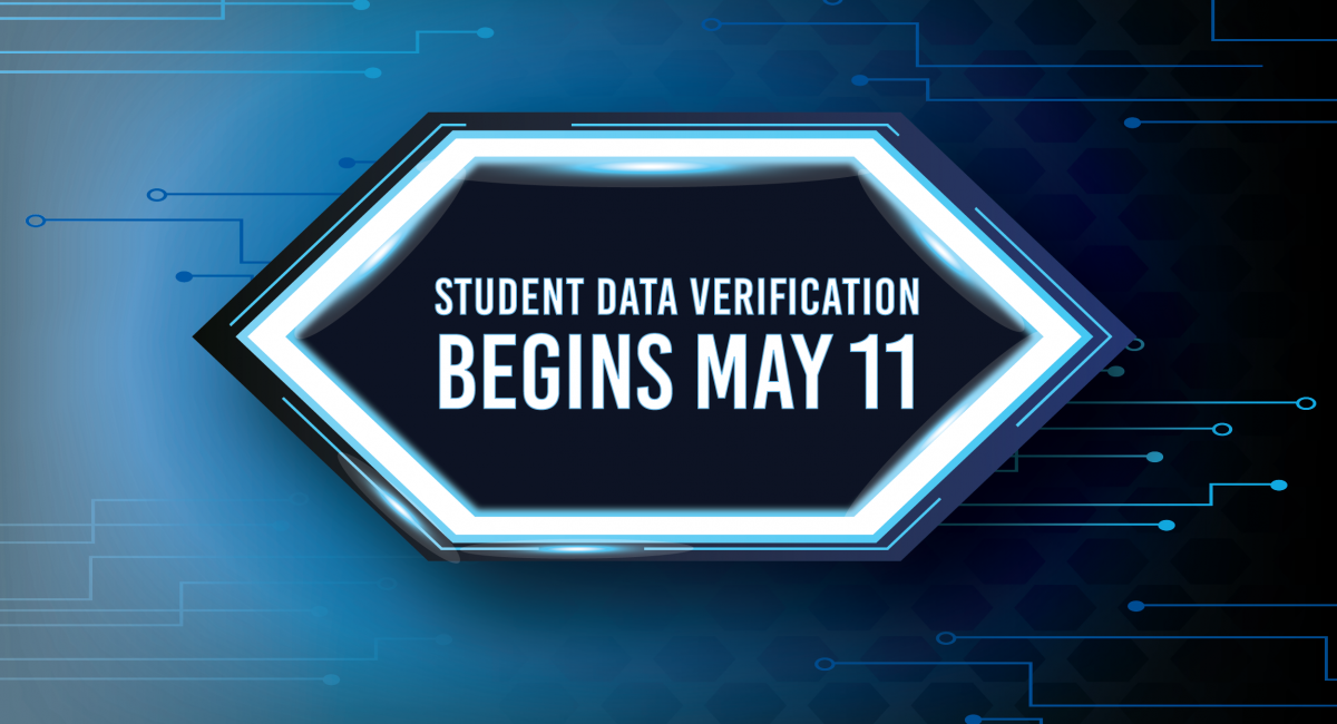Student data verification begins May 11 with blue background