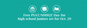 Free PSAT/NMSQT Day for Juniors on Oct. 29