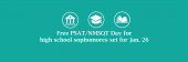 Free PSAT/NMSQT Day for high school sophomores set for Jan. 26 on green background