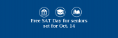 Free SAT Day for seniors set for Oct. 14 on a blue background