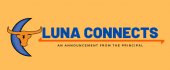 Luna connects: An announcement from the principal